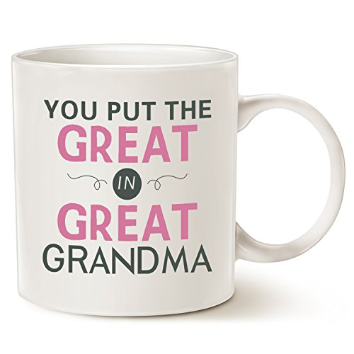 You Put The Great In Great Grandma Mothers Day Gifts Grandma